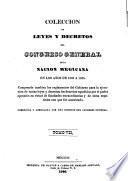 Coleccion de leyes y decretos del Congreso General de la Nacion Megicana en los años 1833 a 1835