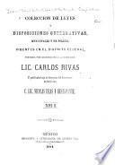 Colección de leyes y disposiciones gubernativas, municipales y de policía