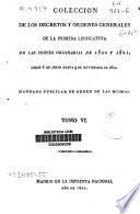 Colección de los decretos y órdenes generales de la primera legislatura de las Cortes Ordinarias de 1820 y 1821