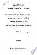 Coleccion de los decretos y ordenes que han expedido las Cortes generales y extraordinarias