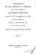 Colección de los decretos y órdenes que han expedido las Cortes ordinarias