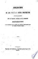 Coleccion de los partes y otros documentos publicados en la Gaceta oficial de la Habana, referentes á la invasion de la gavilla de piratas capitaneada por el traidor Narciso Lopez