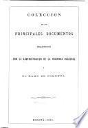 Colección de los principales documentos relacionados con la administración de la hacienda nacional