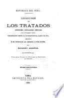 Colección de los tratados, convenciones, capitulaciones, armisticios y otros actos diplomáticos y políticos