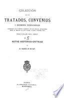 Coleccion de los tratados, convenios y documentos internationales celebrados por nuestros gobiernos con los estados extranjeros desde el reinado de dona Isabel II.