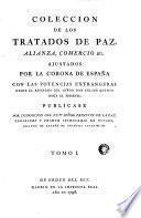 Coleccion de los tratados de paz, alianza, comercio & c
