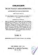 Colección de los viages y descubrimientos que hicieron por mar los españoles desde fines del siglo XV, 5