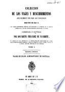 Colección de los Viages y descubrimientos que hicieron por mar los Españoles desde fines del siglo XV, con varios documentos inéditos concern. á la historia de la marina Castellana y de los establecim