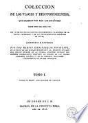 Colección de los viages y descubrimientos que hicieron por mar los españoles desde fines del siglo XV