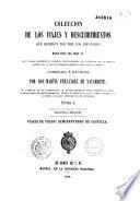 Coleccion de los viajes y descubrimientos que hicieron por mar los Españoles, desde fines del siglo XV...