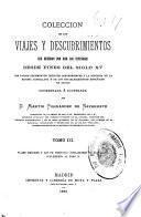 Colección de los viajes y descubrimientos que hicieron por mar los españoles desde fines del siglo XV: Viajes menores, y los de Vespucio ; Poblaciones en el Darien ; Supplemento al tomo 2