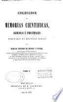 Coleccion de memorias cientificas, agricolas é industriales publicadas en distintas épocas