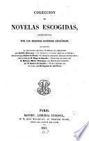 Coleccion de novelas escogidas, compuestas por los mejores ingenios españoles