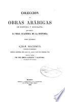 Coleccion de obras arábigas de historia y geografía: t. Ajbar machmuâ
