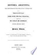 Coleccion de obras y documentos relativos a la historia antigua y moderna de las provincias del Rio de la Plata