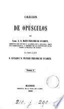Colección de opúsculos, la dan á luz E. y F. Fernandez de Navarrete