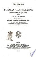 Colección de poesias castellanas anteriores al siglo 15. publicadas por d. T. A. Sánchez