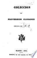 Coleccion de proverbios glosados, compuesta por K. O.