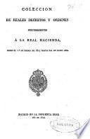 Colección de reales decretos y órdenes pertenecientes á la Real Hacienda