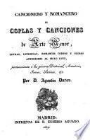 Coleccion de romances castellanos anteriores al siglo 18 ...: Cancionero y romancero de coplas y canciones de arte menor