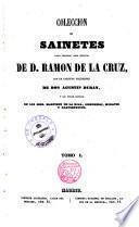 Colección de Sainetes tanto impresos como inéditos de D. Ramón de la Cruz