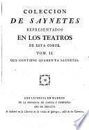 Coleccion De Saynetes Represendados En Los Teatros De Esta Corte