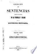 Coleccion de sentencias pronunciadas por los tribunales y juzgados de la Republica Mexicana