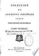 Coleccion de sermones españoles sobre todo genero de materias