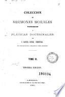 Coleccion de sermones morales, panegíricos y pláticas doctrinales, 3