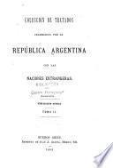 Coleccion de tratados celebrados por la República Argentina con las naciones extrangeras