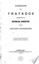 Coleccion de Tratados celebrados por la Republica Argentina con las naciones extrangeras