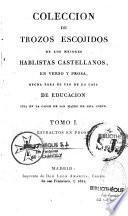 Coleccion de trozos escojidos de los majores hablistas castellanos