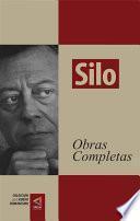 [Colección del Nuevo Humanismo] Silo. Obras completas