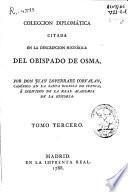 Coleccion diplomática citada en la Descripción histórica del Obispado de Osma