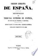COLECCION LEGISLATIVA DE ESPANA SENTENCIAS DEL TRIBUNAL SUPREMO DE JUSTICIA