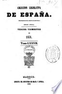 Coleccion Legislativa de Espana.  Tercer Trimestre de 1858 - Tomo LXXVII