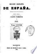 COLECCION LEGISLATIVA DE ESPANA.  TOMO LXXXII.