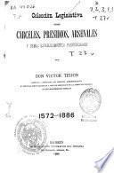 Colección legislativa sobre carceles, presidios, arsenales y demás establecimientos penitenciarios