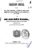 Colección oficial de las Leyes, Reales disposiciones y Circulares de interés general espedidas por el rey don Fernando VII y por las Cortes en el año de 1820