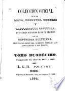 Colección oficial de leyes, decretos, órdenes, resoluciones &c. que se han expedido para el regimen de la República Boliviana