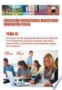 Colección Oposiciones Magisterio Educación Física. Tema 10