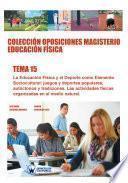 Colección Oposiciones Magisterio Educación Física. Tema 15