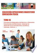 Colección Oposiciones Magisterio Educación Física. Tema 16