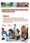 Colección Oposiciones Magisterio Educación Física. Tema 18