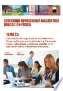 Colección Oposiciones Magisterio Educación Física. Tema 25