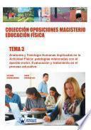 Colección Oposiciones Magisterio Educación Física. Tema 3