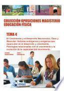 Colección Oposiciones Magisterio Educación Física. Tema 4