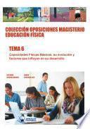 Colección Oposiciones Magisterio Educación Física. Tema 6