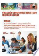 Colección Oposiciones Magisterio Educación Física. Tema 8