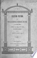 Colección póstuma de papeles científicos, históricos, políticos y de otros ramos sobre la isla de Cuba, ya publicados, ya inéditos